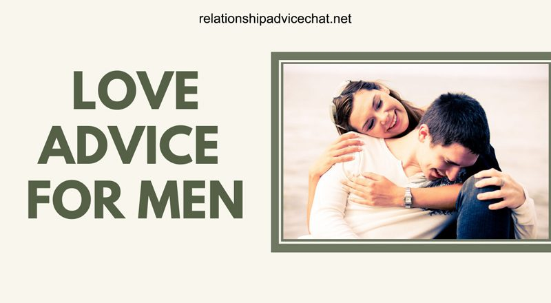 Love Advice For Men