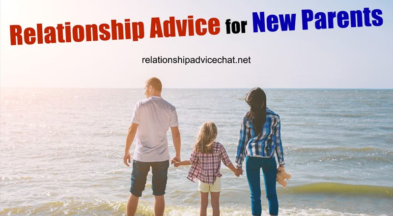 Relationship Advice For New Parents