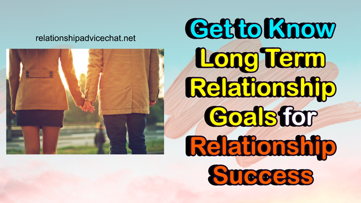 Relationship Goals for Long Term Couples