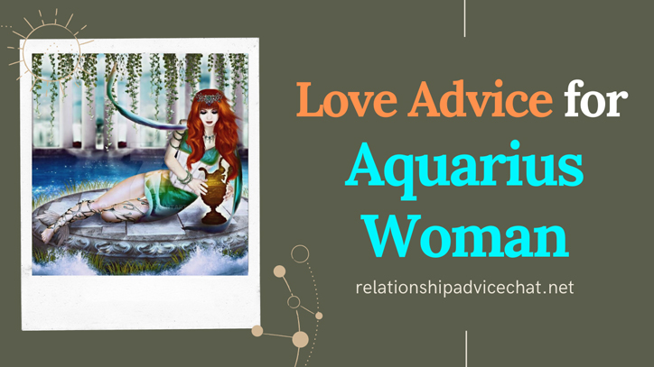 Love Advice For Aquarius Woman