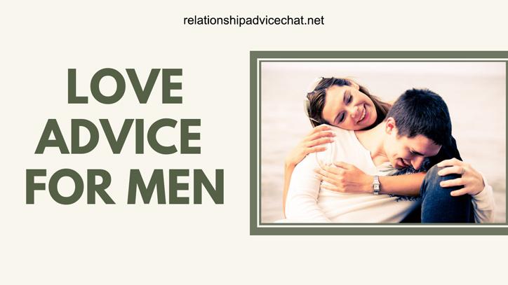 Love Advice For Men