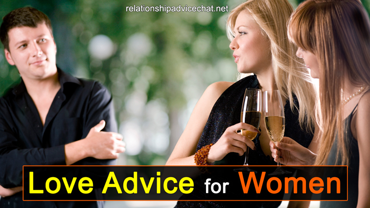 Love Advice For Women