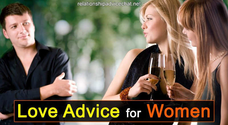 Love Advice For Women