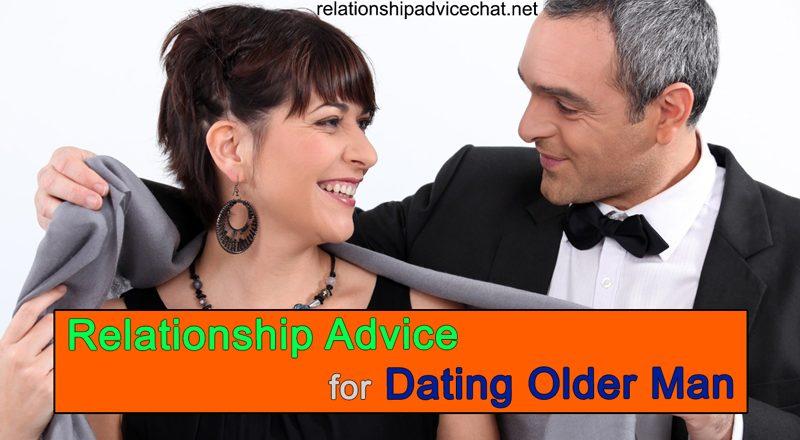 Relationship Advice For Dating Older Man