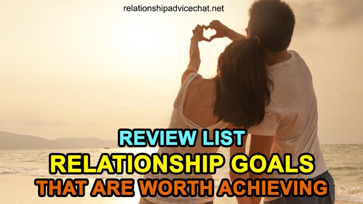 A List of Relationship Goals